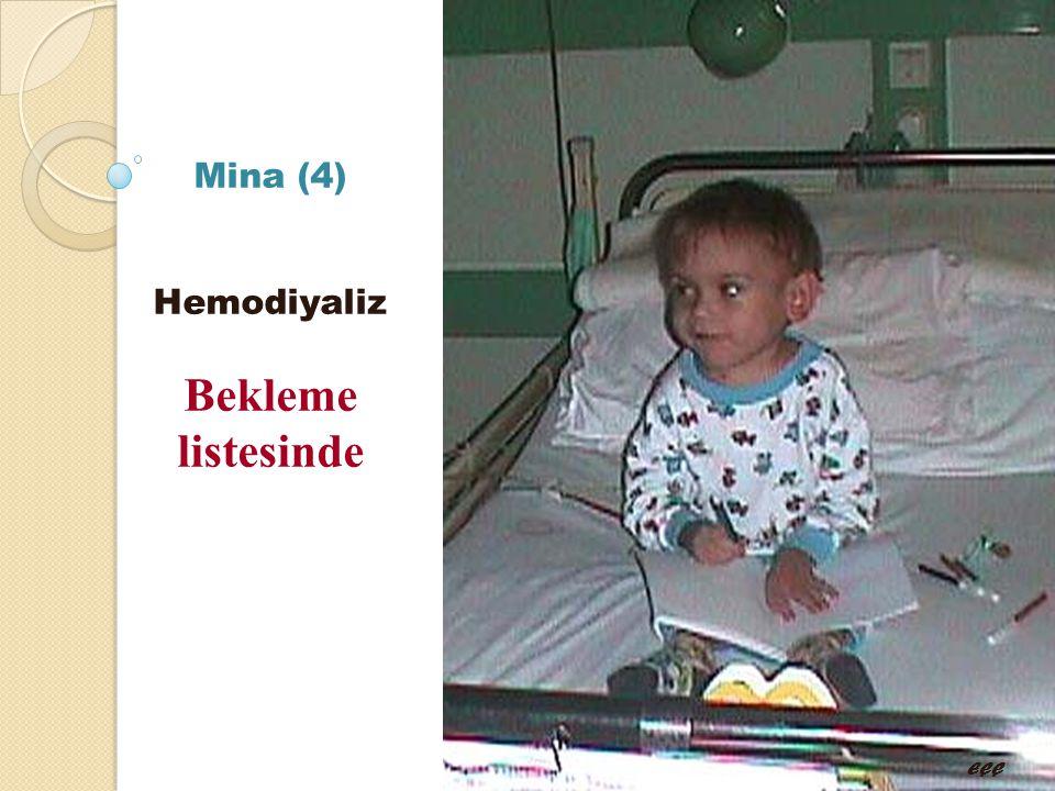 Mina (4) Hemodiyaliz Bekleme listesinde EÇÇ