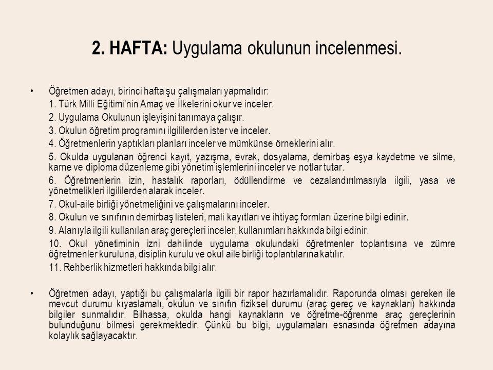 2. HAFTA: Uygulama okulunun incelenmesi.