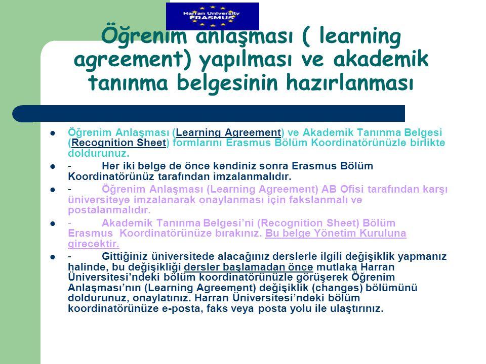Öğrenim anlaşması ( learning agreement) yapılması ve akademik tanınma belgesinin hazırlanması