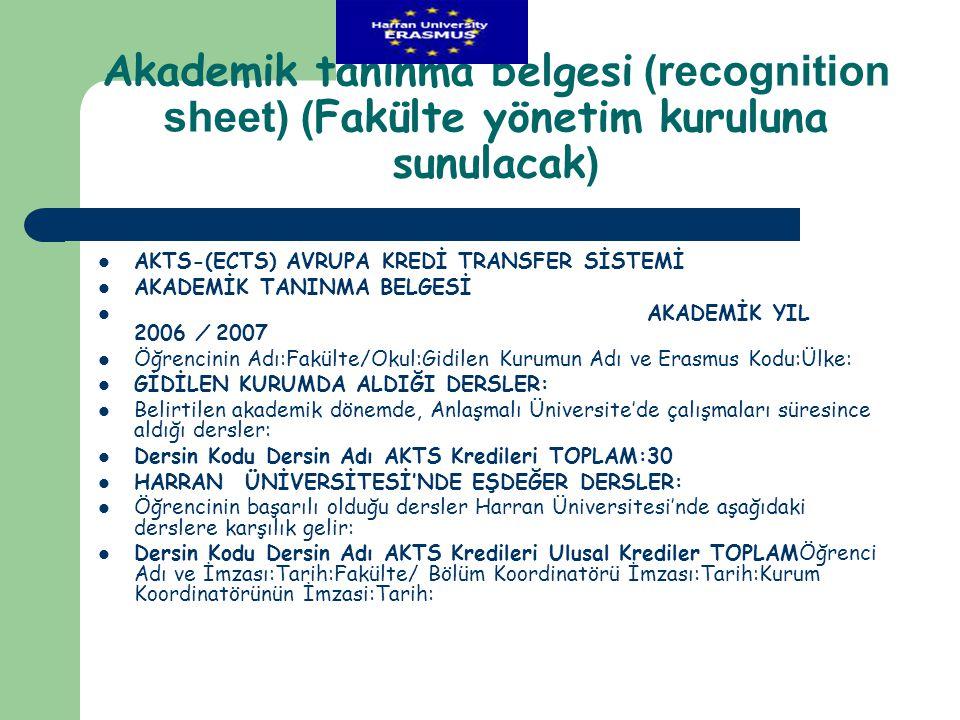 Akademik tanınma belgesi (recognition sheet) (Fakülte yönetim kuruluna sunulacak)