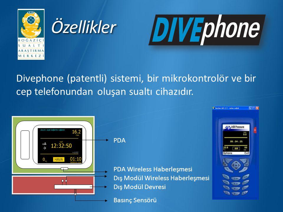 Özellikler Divephone (patentli) sistemi, bir mikrokontrolör ve bir cep telefonundan oluşan sualtı cihazıdır.