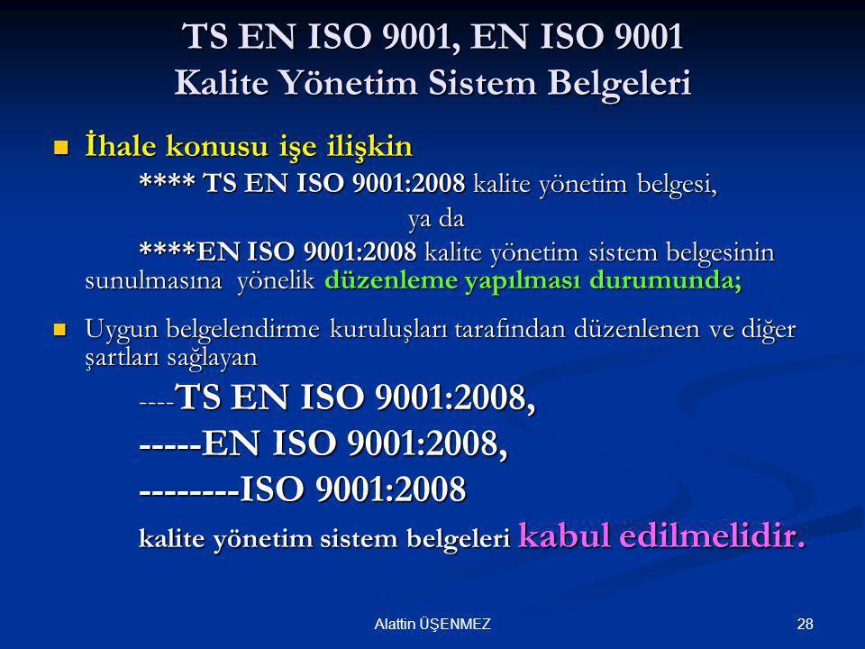 TS EN ISO 9001, EN ISO 9001 Kalite Yönetim Sistem Belgeleri