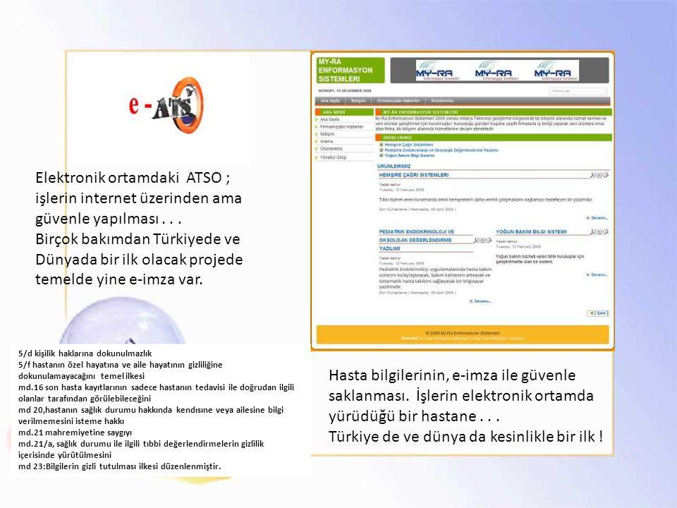 Elektronik ortamdaki ATSO ; işlerin internet üzerinden ama