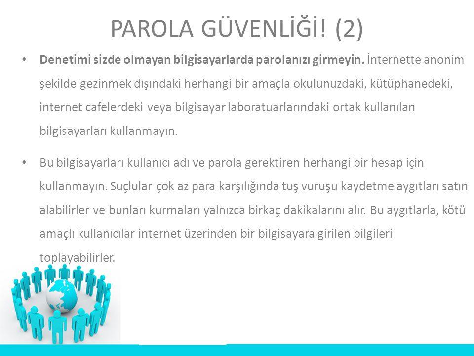 PAROLA GÜVENLİĞİ! (2)
