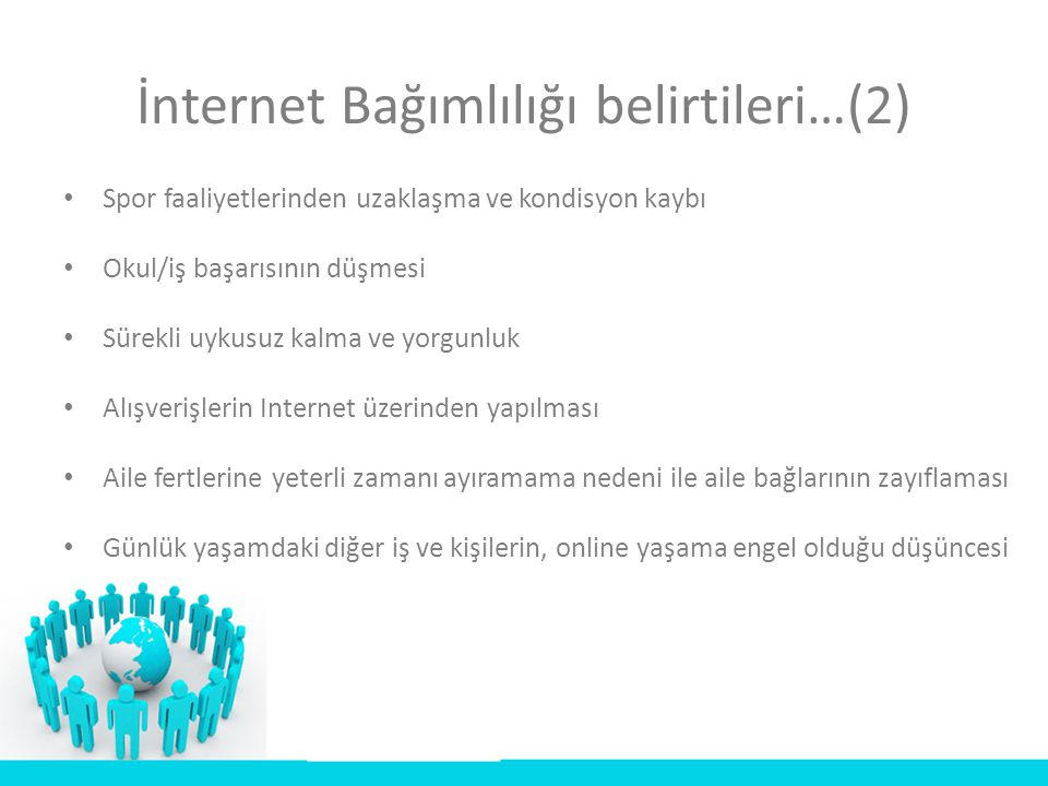 İnternet Bağımlılığı belirtileri…(2)