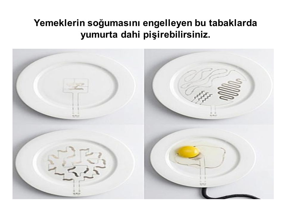 Yemeklerin soğumasını engelleyen bu tabaklarda yumurta dahi pişirebilirsiniz.