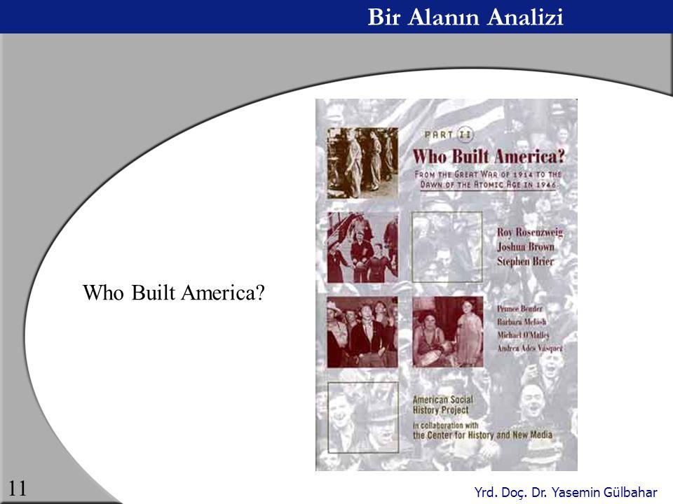 Bir Alanın Analizi Who Built America
