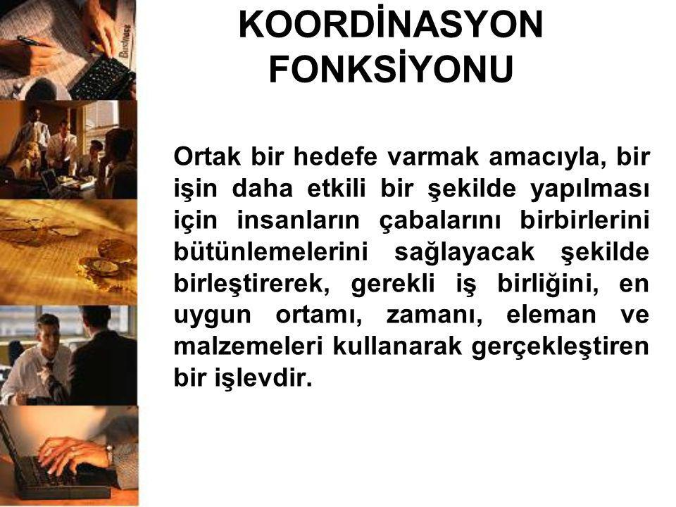 KOORDİNASYON FONKSİYONU