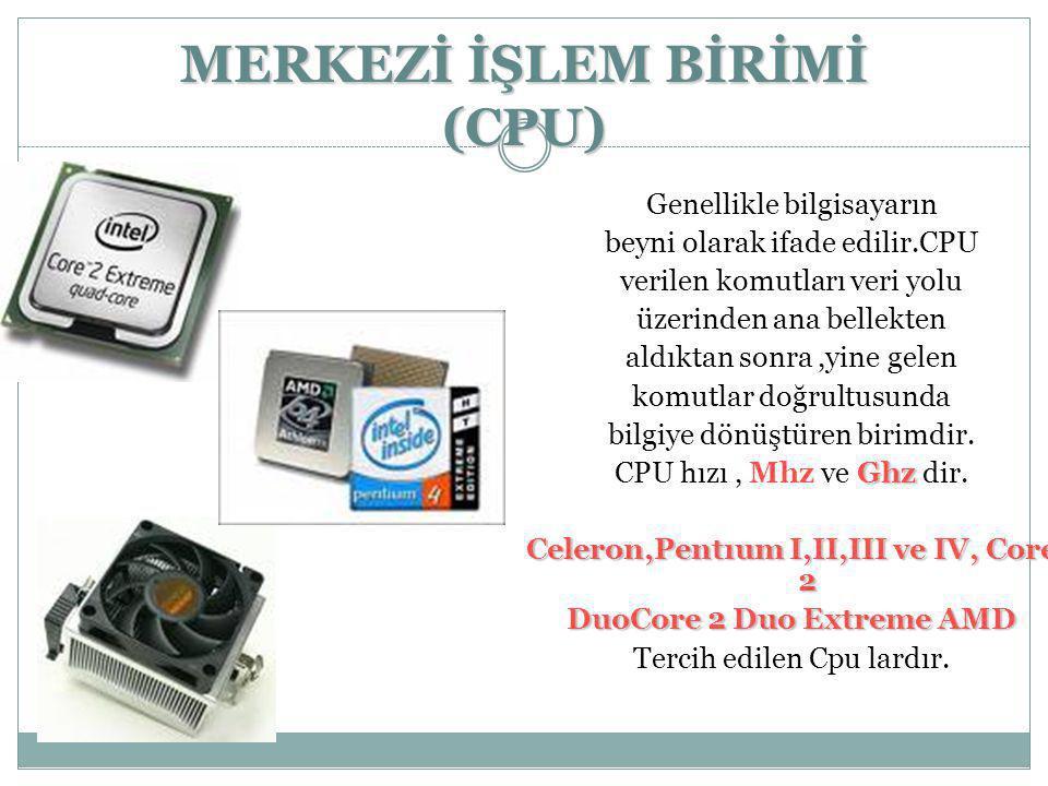 MERKEZİ İŞLEM BİRİMİ (CPU)