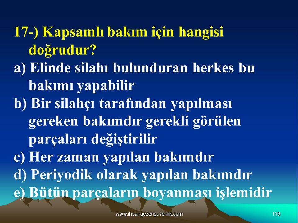17-) Kapsamlı bakım için hangisi doğrudur