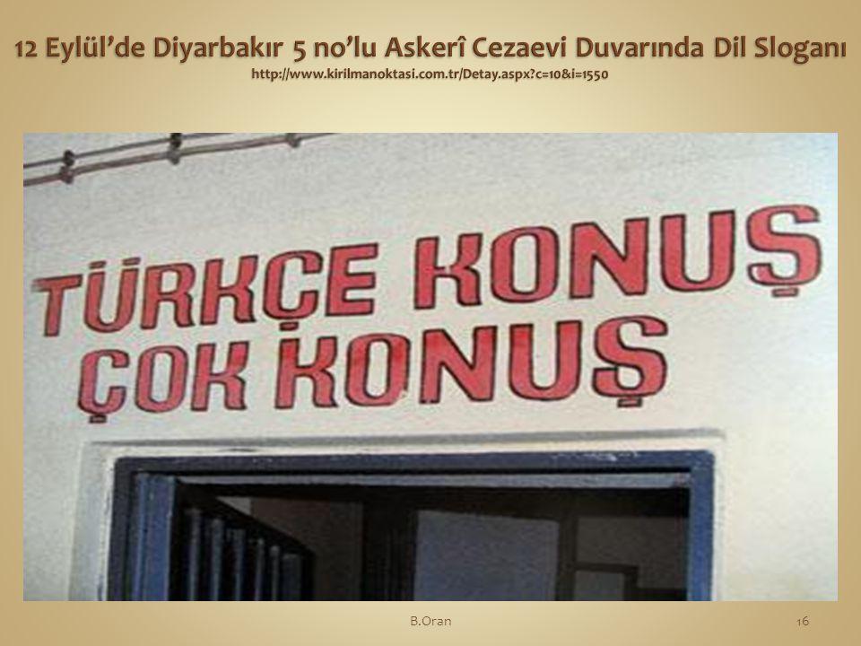 12 Eylül'de Diyarbakır 5 no'lu Askerî Cezaevi Duvarında Dil Sloganı http://www.kirilmanoktasi.com.tr/Detay.aspx c=10&i=1550