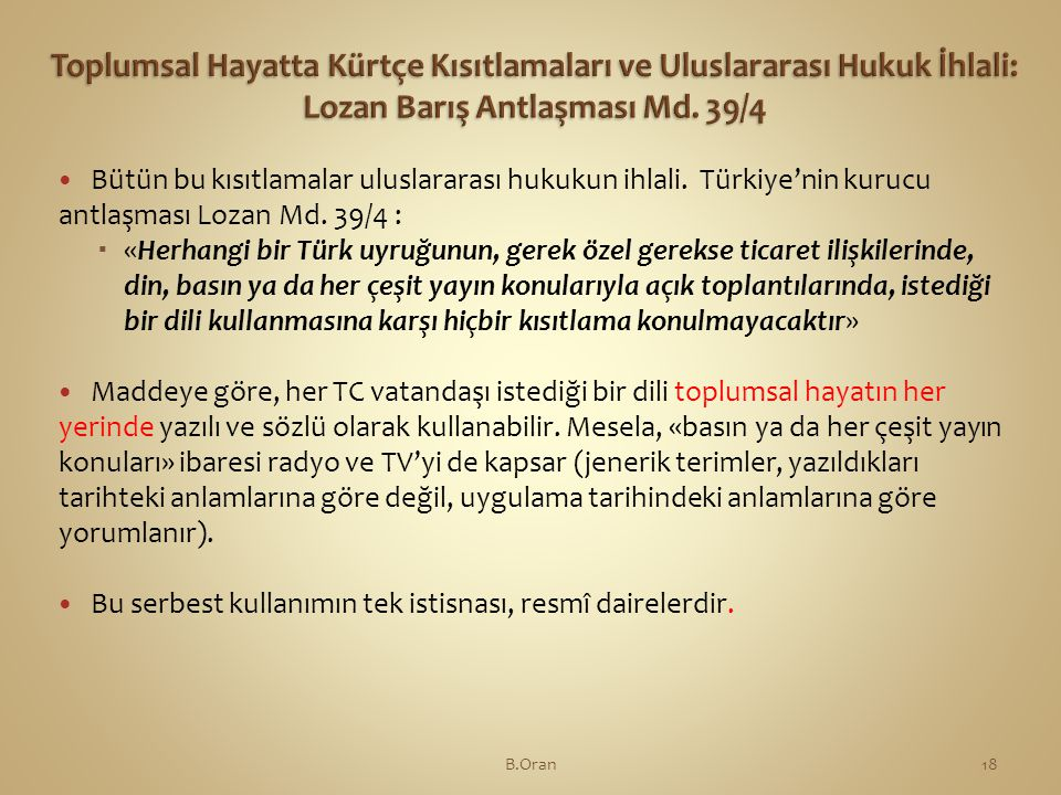Toplumsal Hayatta Kürtçe Kısıtlamaları ve Uluslararası Hukuk İhlali: Lozan Barış Antlaşması Md. 39/4