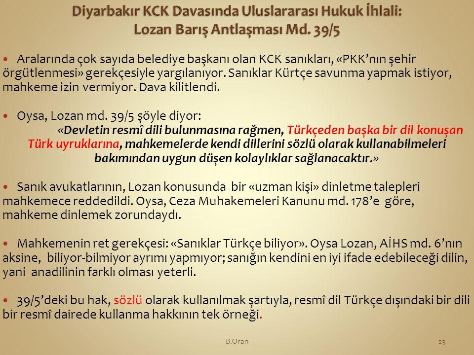 Diyarbakır KCK Davasında Uluslararası Hukuk İhlali: Lozan Barış Antlaşması Md. 39/5