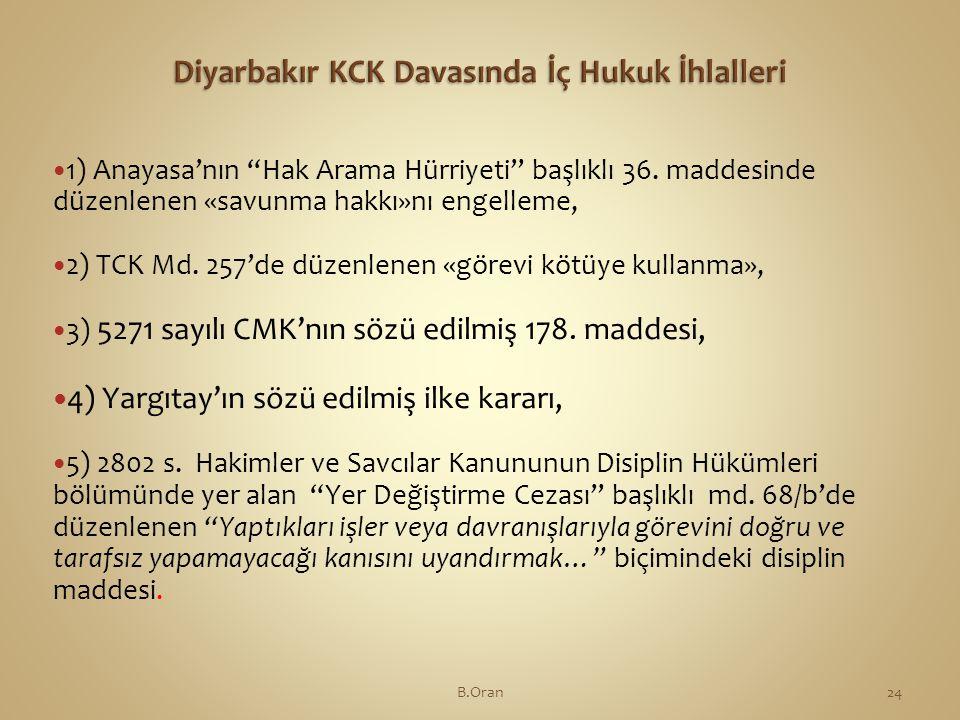 Diyarbakır KCK Davasında İç Hukuk İhlalleri