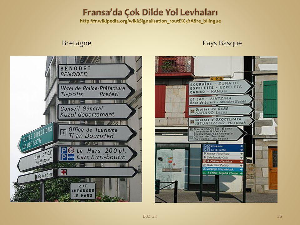 Fransa'da Çok Dilde Yol Levhaları http://fr. wikipedia