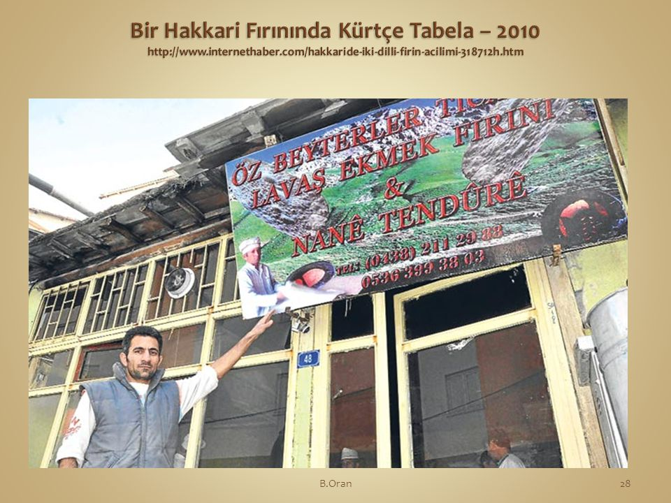 Bir Hakkari Fırınında Kürtçe Tabela – 2010 http://www. internethaber