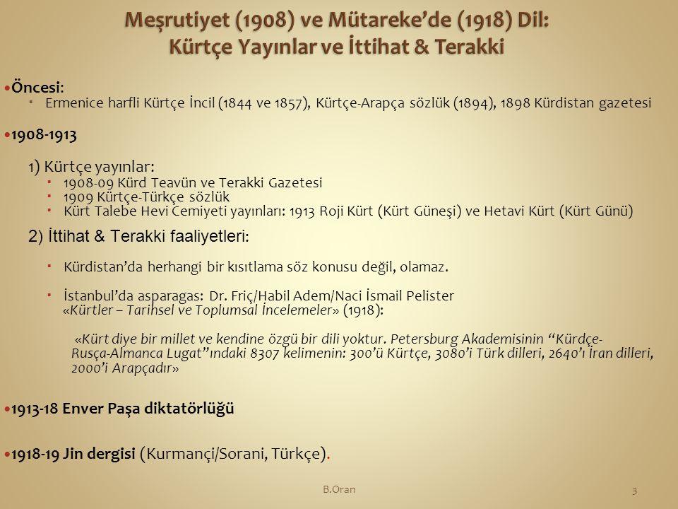 Meşrutiyet (1908) ve Mütareke'de (1918) Dil: Kürtçe Yayınlar ve İttihat & Terakki