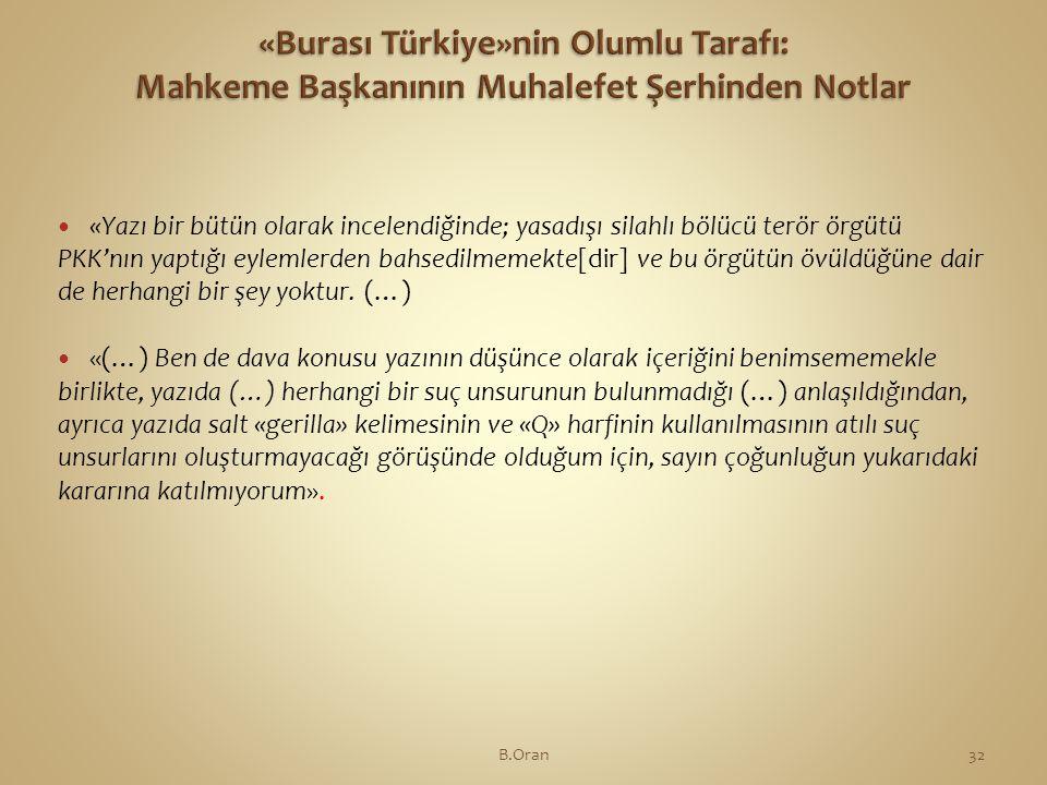 «Burası Türkiye»nin Olumlu Tarafı: Mahkeme Başkanının Muhalefet Şerhinden Notlar