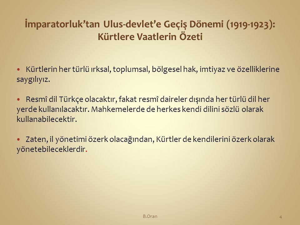 İmparatorluk'tan Ulus-devlet'e Geçiş Dönemi (1919-1923): Kürtlere Vaatlerin Özeti
