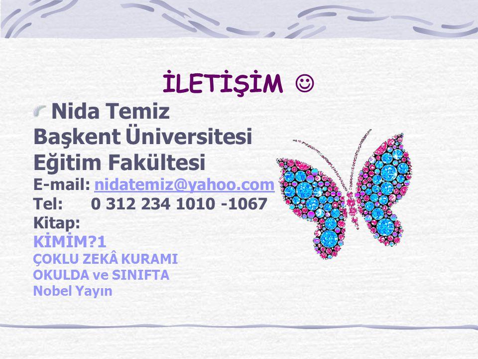 İLETİŞİM  Nida Temiz Başkent Üniversitesi Eğitim Fakültesi