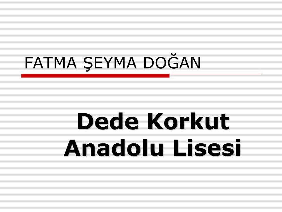 Dede Korkut Anadolu Lisesi