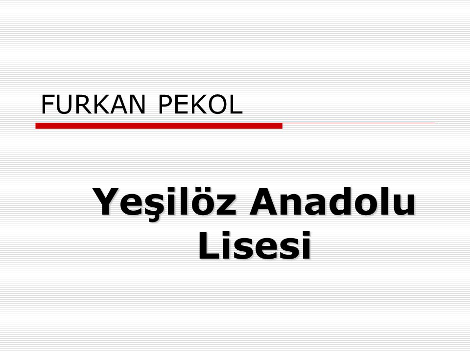Yeşilöz Anadolu Lisesi