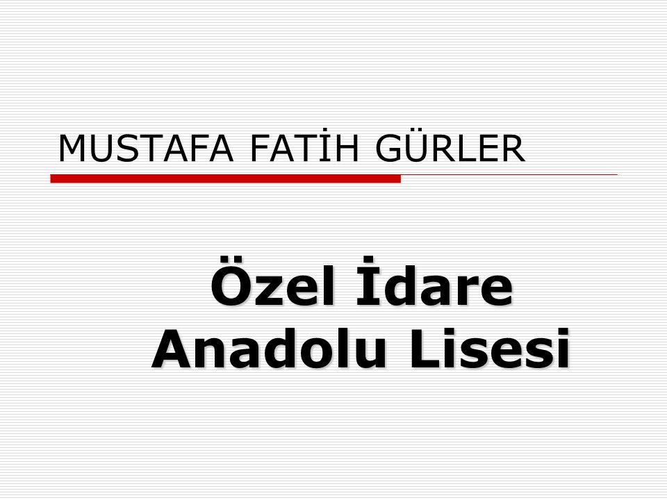 Özel İdare Anadolu Lisesi