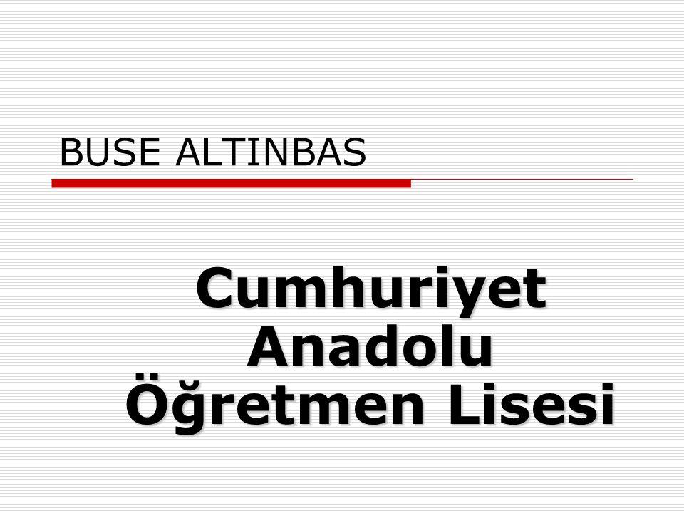 Cumhuriyet Anadolu Öğretmen Lisesi