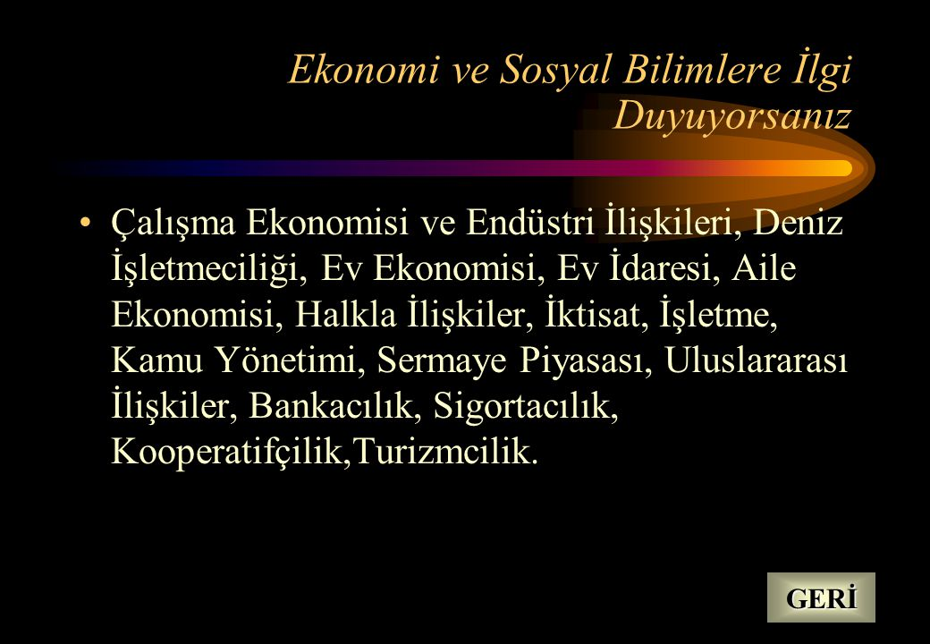 Ekonomi ve Sosyal Bilimlere İlgi Duyuyorsanız