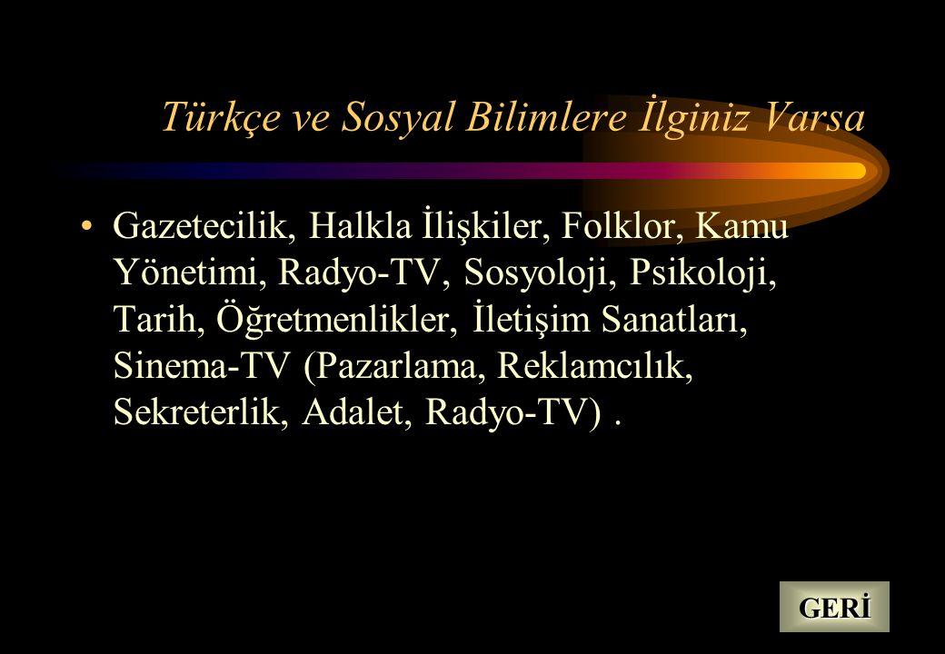 Türkçe ve Sosyal Bilimlere İlginiz Varsa