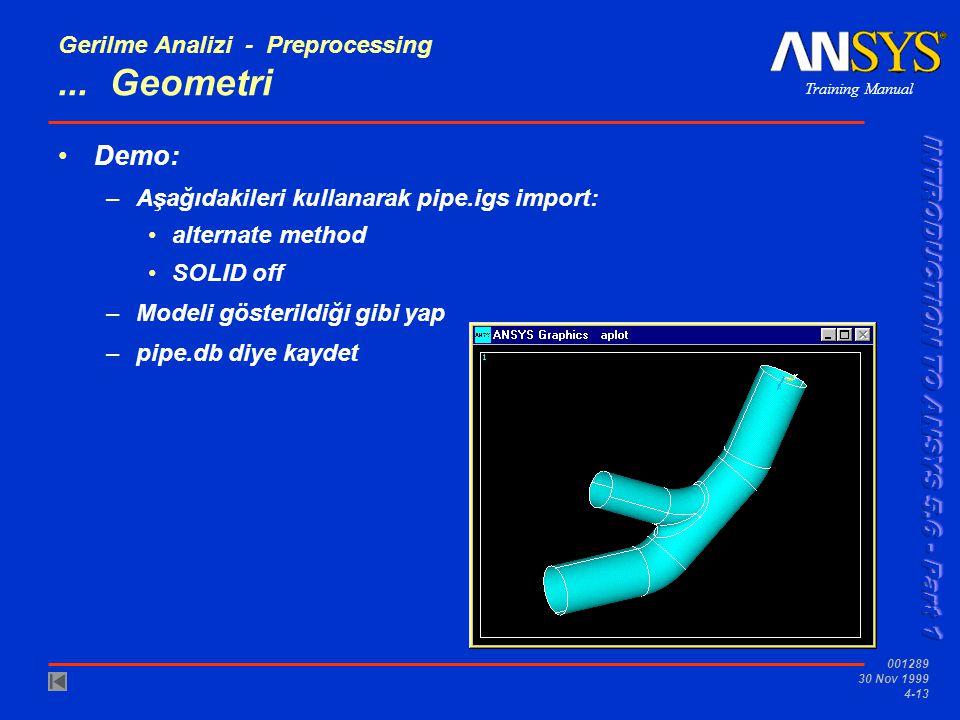 Gerilme Analizi - Preprocessing ... Geometri