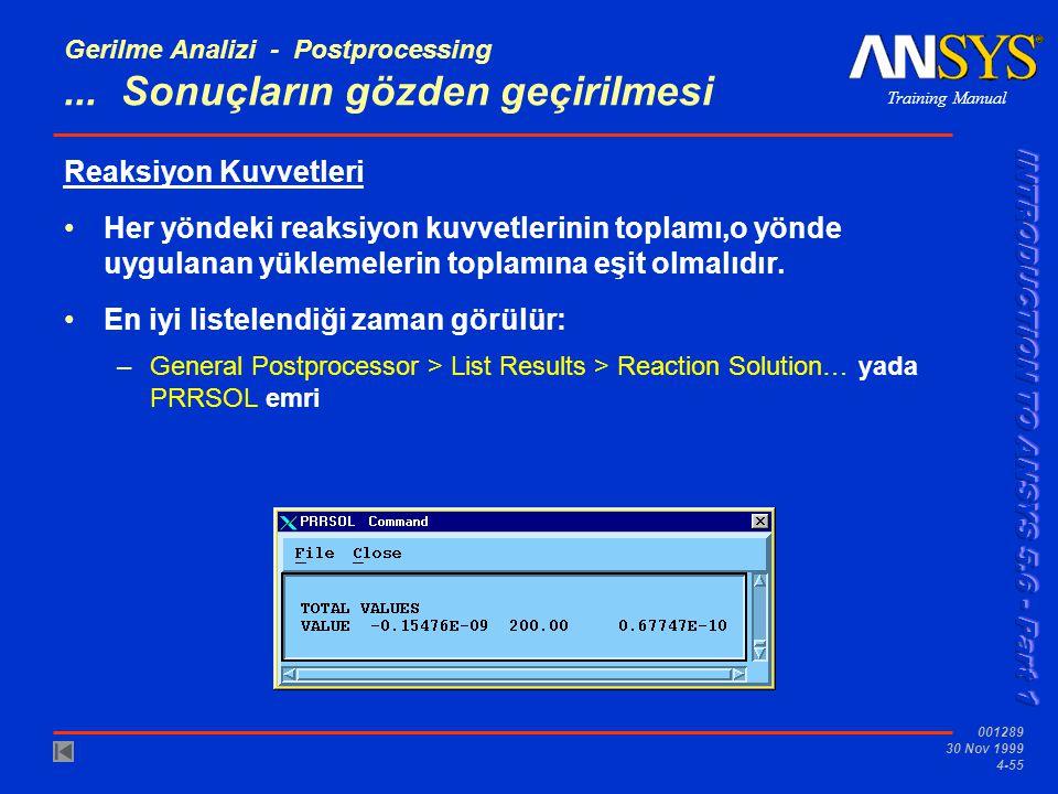 Gerilme Analizi - Postprocessing ... Sonuçların gözden geçirilmesi