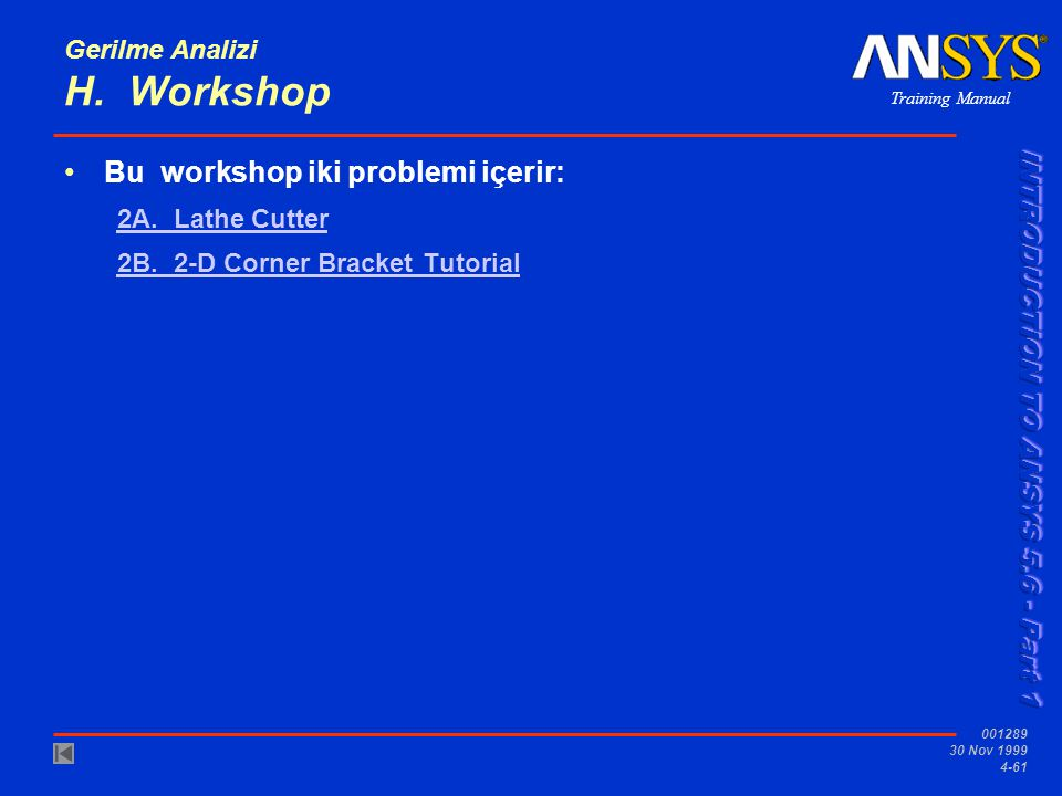 Gerilme Analizi H. Workshop