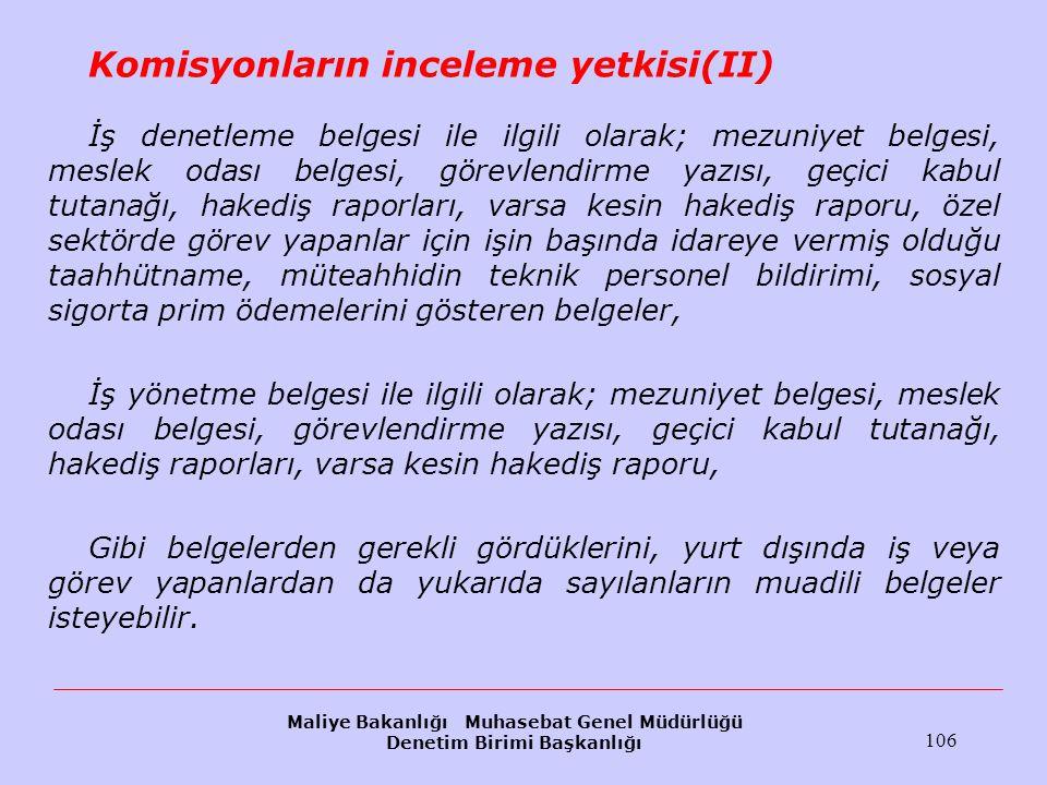 Komisyonların inceleme yetkisi(II)