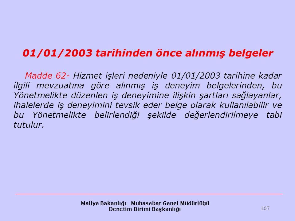 01/01/2003 tarihinden önce alınmış belgeler