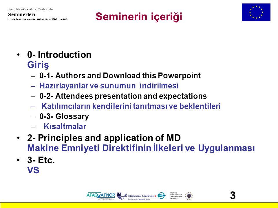 Seminerin içeriği 3 0- Introduction Giriş