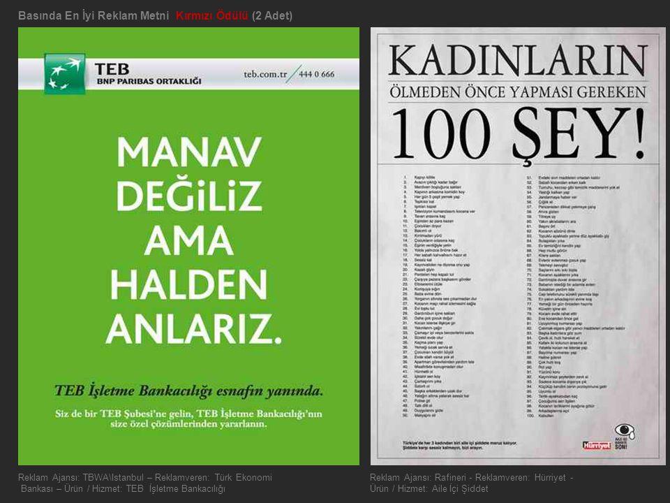 Basında En İyi Reklam Metni Kırmızı Ödülü (2 Adet)
