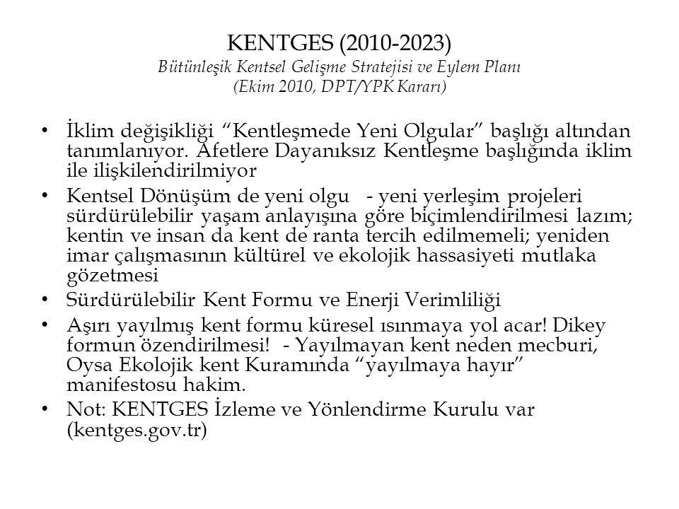 KENTGES (2010-2023) Bütünleşik Kentsel Gelişme Stratejisi ve Eylem Planı (Ekim 2010, DPT/YPK Kararı)