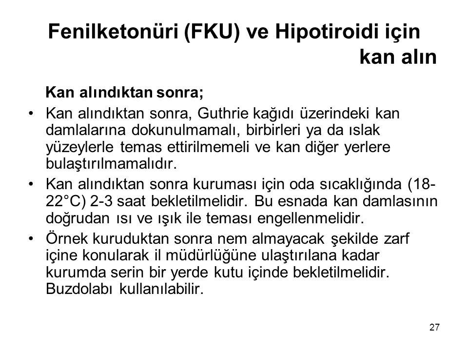 Fenilketonüri (FKU) ve Hipotiroidi için kan alın