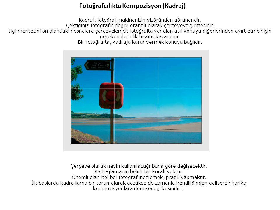 Fotoğrafcılıkta Kompozisyon (Kadraj)