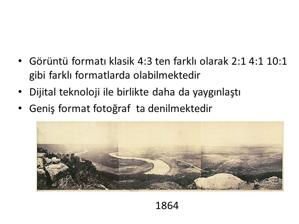 Görüntü formatı klasik 4:3 ten farklı olarak 2:1 4:1 10:1 gibi farklı formatlarda olabilmektedir