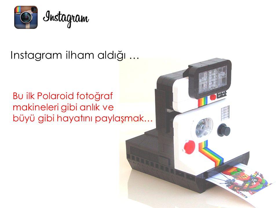 Instagram ilham aldığı …