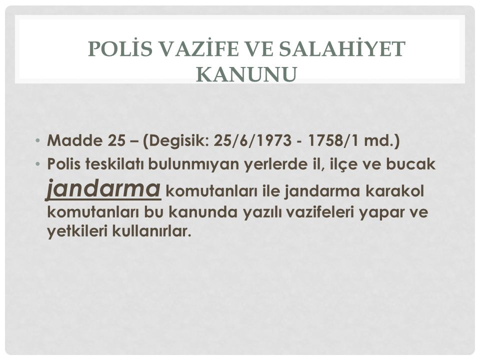 POLİS VAZİFE VE SALAHİYET KANUNU