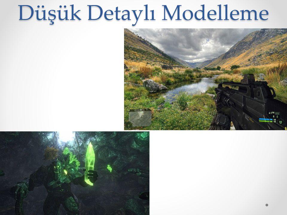 Düşük Detaylı Modelleme