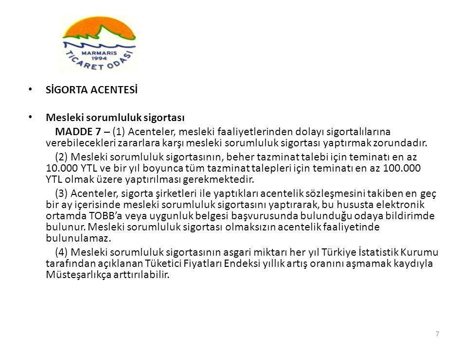 SİGORTA ACENTESİ Mesleki sorumluluk sigortası.
