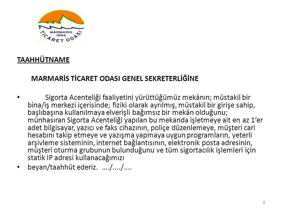 TAAHHÜTNAME MARMARİS TİCARET ODASI GENEL SEKRETERLİĞİNE.