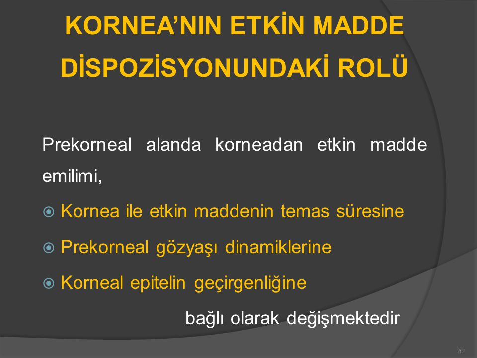 KORNEA'NIN ETKİN MADDE DİSPOZİSYONUNDAKİ ROLÜ