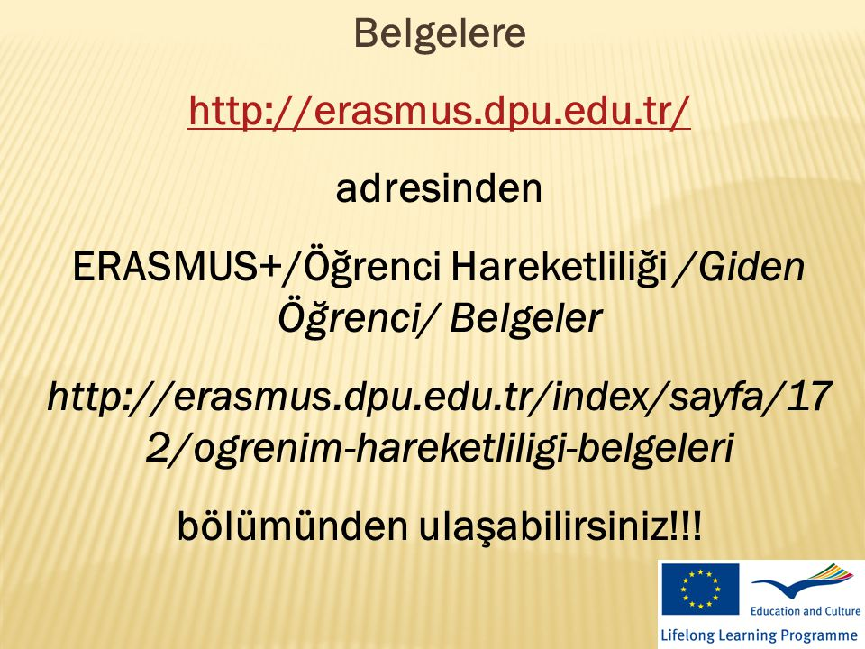 ERASMUS+/Öğrenci Hareketliliği /Giden Öğrenci/ Belgeler