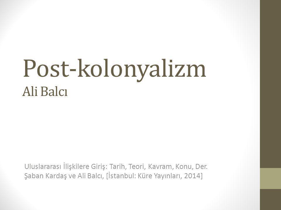Post-kolonyalizm Ali Balcı