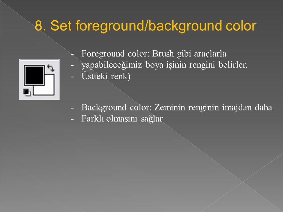 8. Set foreground/background color